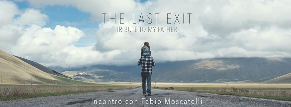 Presentazione The Last Exit di Fabio Moscatelli