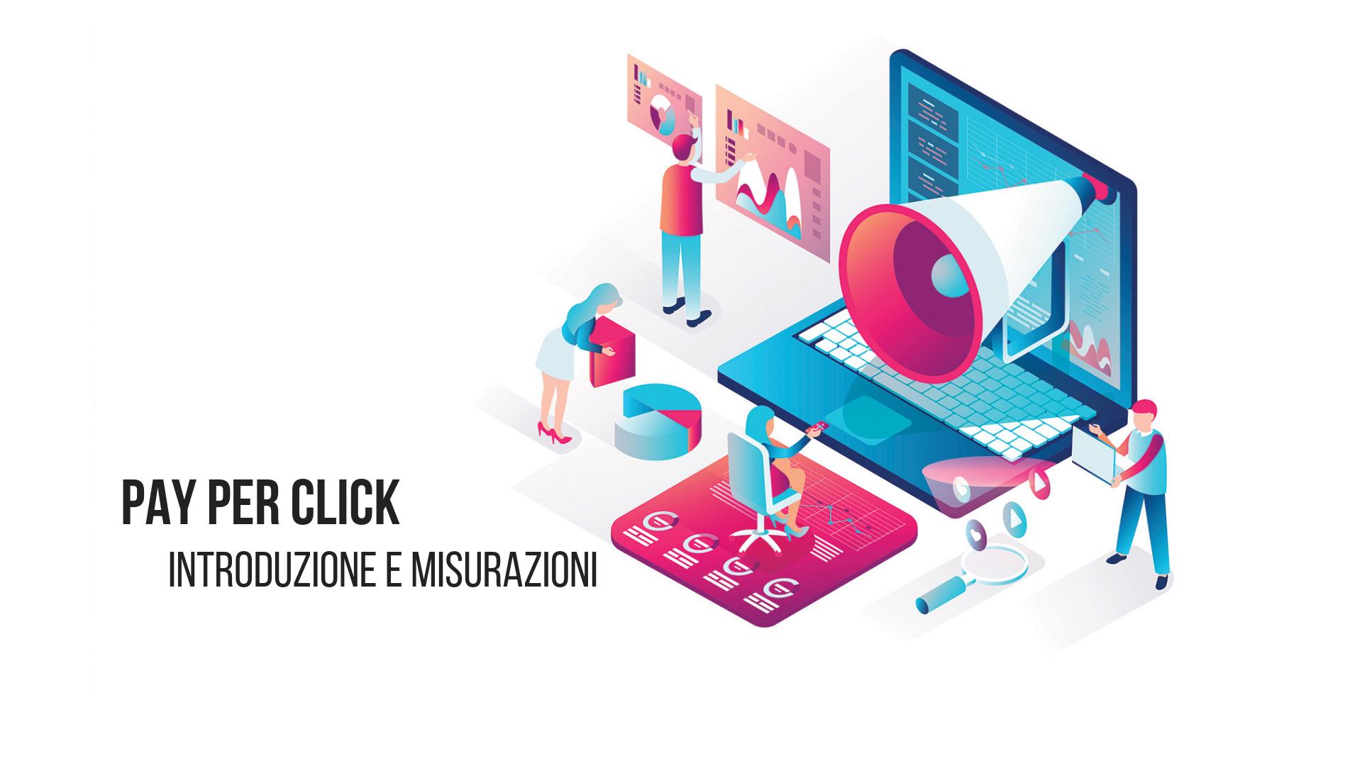 Loomen Studio - Web Agency - Pay-per-Click Introduzione e misurazioni