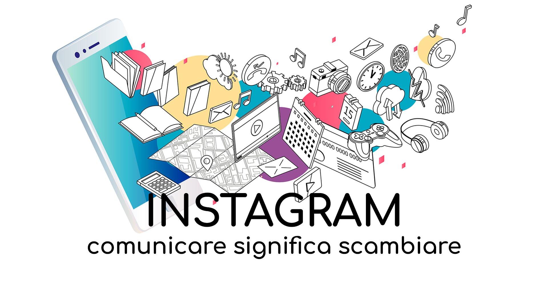 Loomen Studio Agenzia Comunicazione Roma - Social Media Instagram - Comunicare significa scambiare