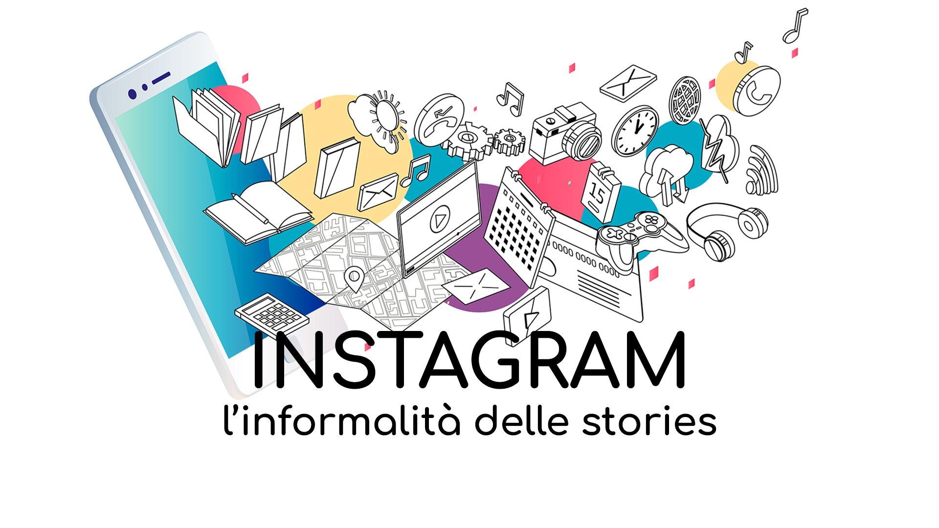 Loomen Studio Agenzia Comunicazione Roma - Social Media Instagram - L'informalità delle stories
